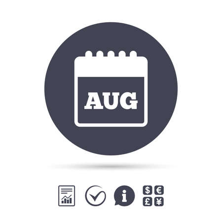 Calendar sign icon. August month symbol. Report document, information and check tick icons. Currency exchange. Vector