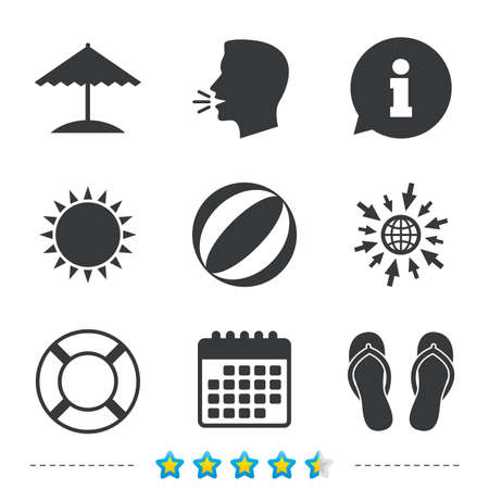Beach holidays icons. Ball, umbrella and flip-flops sandals signs. Lifebuoy symbol. Information, go to web and calendar icons. Sun and loud speak symbol. Vector Illustration
