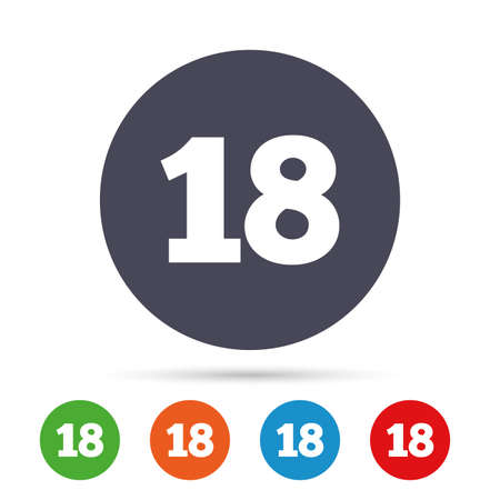18 years old sign. Adults content icon. Round colourful buttons with flat icons. Vector
