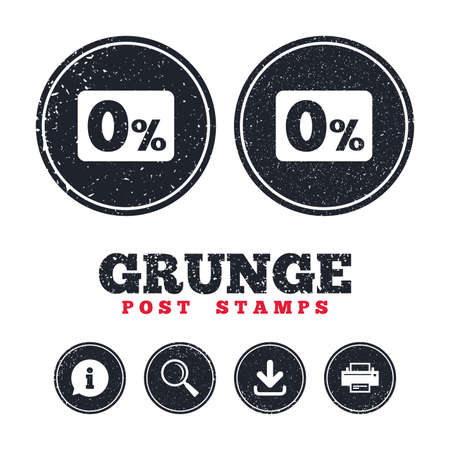 Grunge post stamps. Zero percent sign icon. Zero credit symbol. Best offer. Information, download and printer signs. Aged texture web buttons. Vector Illustration