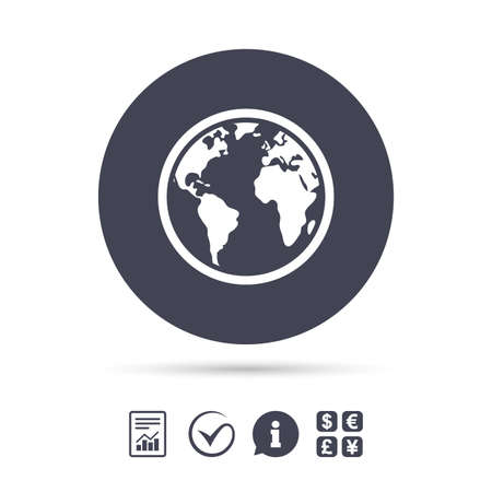 Globe sign icon. World map geography symbol. Report document, information and check tick icons. Currency exchange. Vector