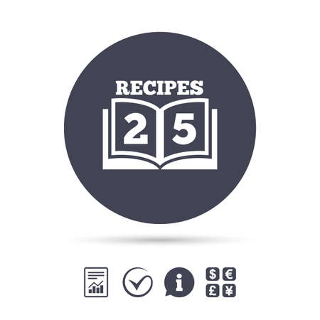 Cookbook sign icon. 25 Recipes book symbol. Report document, information and check tick icons. Currency exchange. Vector
