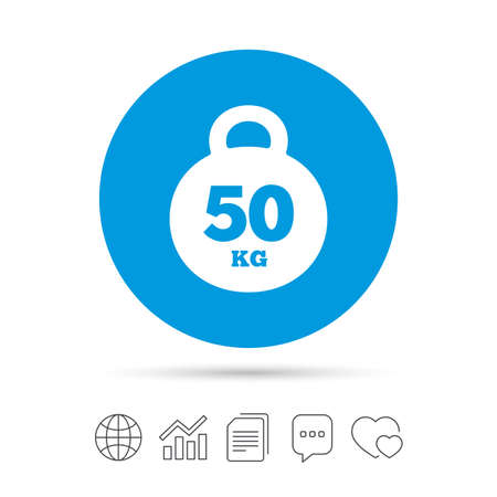 Weight sign icon. 50 kilogram (kg). Sport symbol. Fitness. Copy files, chat speech bubble and chart web icons. Vector Illustration