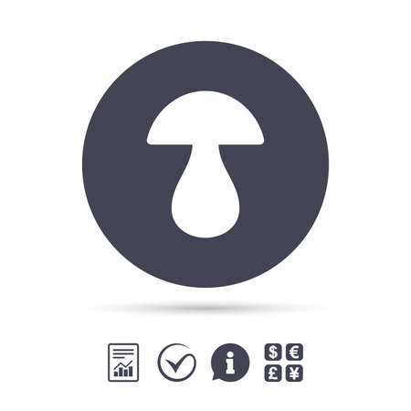 Mushroom sign icon. Boletus mushroom symbol. Report document, information and check tick icons. Currency exchange. Vector.