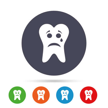 Tooth sad face with tear sign icon. Aching tooth symbol. Unhealthy teeth. Round colourful buttons with flat icons. Vector