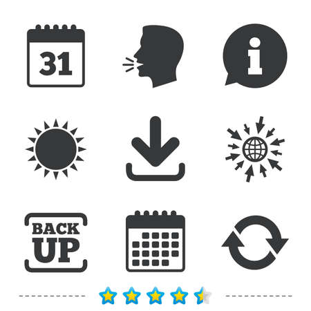 up load: Download and Backup data icons. Calendar and rotation arrows sign symbols. Information, go to web and calendar icons. Sun and loud speak symbol. Vector