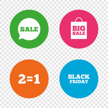 Sale speech bubble icons. Two equals one. Black friday sign. Big sale shopping bag symbol. Round buttons on transparent background. Vector.