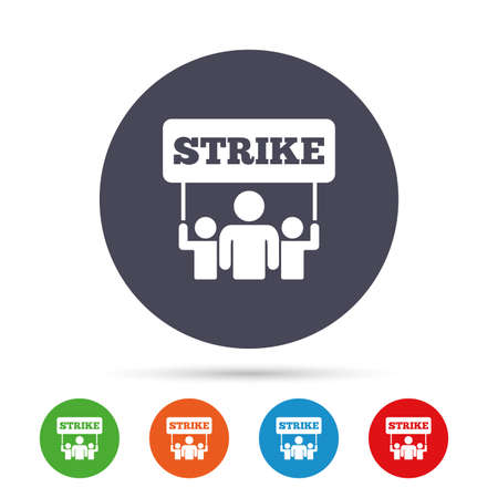 Strike sign icon. Group of people symbol. Industrial action. People holding protest banner. Round colourful buttons with flat icons. Vector. Illustration