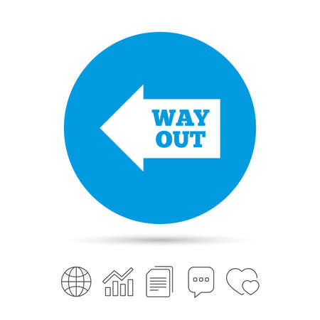 Way out left sign icon. Arrow symbol. Copy files, chat speech bubble and chart web icons. Vector. Illustration