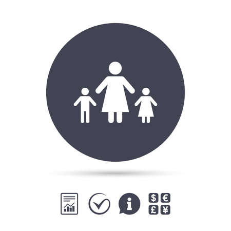 One-parent family with two children sign icon. Mother with son and daughter symbol. Report document, information and check tick icons. Currency exchange. Vector. Illustration