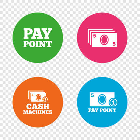 Cash and coin icons. Cash machines or ATM signs. Pay point or Withdrawal symbols. Round buttons on transparent background. Vector. Çizim