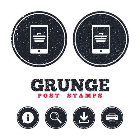 Grunge post stamps. Smartphone with shopping cart sign icon. Online buying symbol. Information, download and printer signs. Aged texture web buttons. Vector Illustration