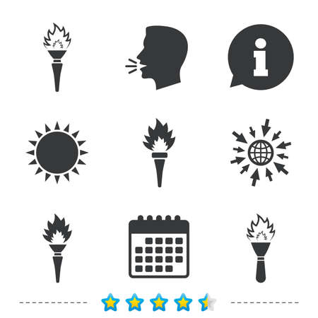 Torch flame icons. Fire flaming symbols. Hand tool which provides light or heat. Information, go to web and calendar icons. Sun and loud speak symbol. Vector