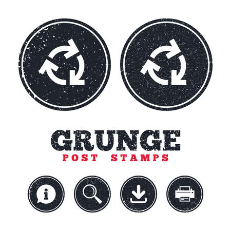 Grunge post stamps. Recycling sign icon. Reuse or reduce symbol.. Information, download and printer signs. Aged texture web buttons. Vector Illustration