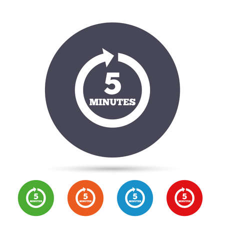 Every 5 minutes sign icon. Full rotation arrow symbol. Round colourful buttons with flat icons. Vector