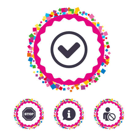 Web buttons with confetti pieces. Information icons. Stop prohibition and user blacklist signs. Approved check mark symbol. Bright stylish design. Vector