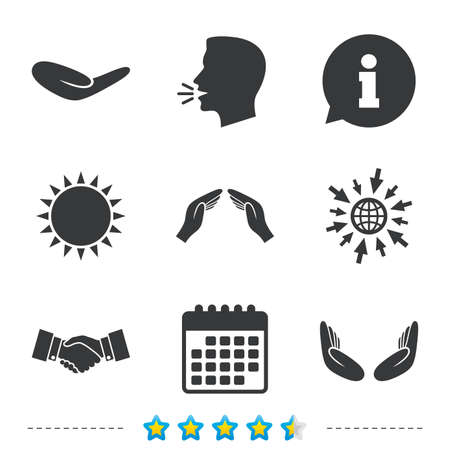 Hand icons. Handshake successful business symbol. Insurance protection sign. Human helping donation hand. Prayer meditation hands. Information, go to web and calendar icons. Sun and loud speak symbol