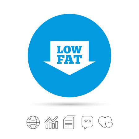 Low fat sign icon. Salt, sugar food symbol with arrow. Copy files, chat speech bubble and chart web icons. Vector Illustration