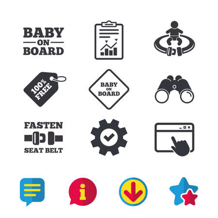 Baby on board icons. Infant caution signs. Fasten seat belt symbol. Browser window, Report and Service signs. Binoculars, Information and Download icons. Stars and Chat. Vector
