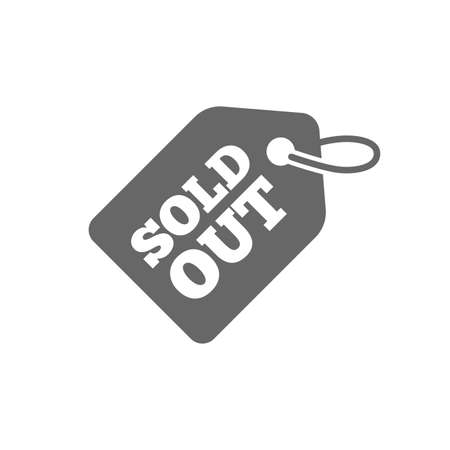 Sold out tag icon. Shopping message sign. Special offer banner symbol. Isolated flat icon on white background. Vector Illustration