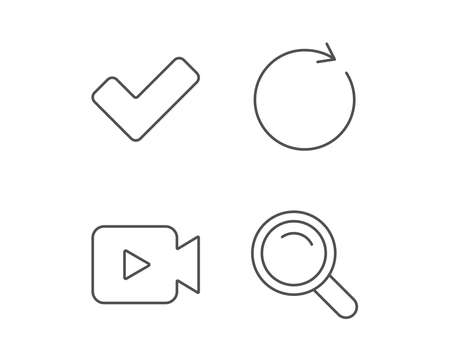Video camera, Search and Check line icons. Refresh sign. Quality design elements. Editable stroke. Vector