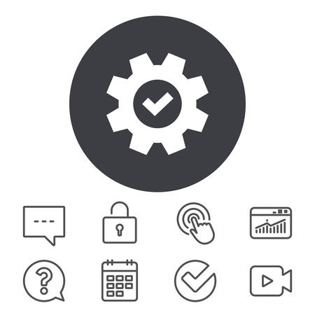 Service icon. Cogwheel with tick sign. Check symbol. Calendar, Locker and Speech bubble line signs. Video camera, Statistics and Question icons. Vector