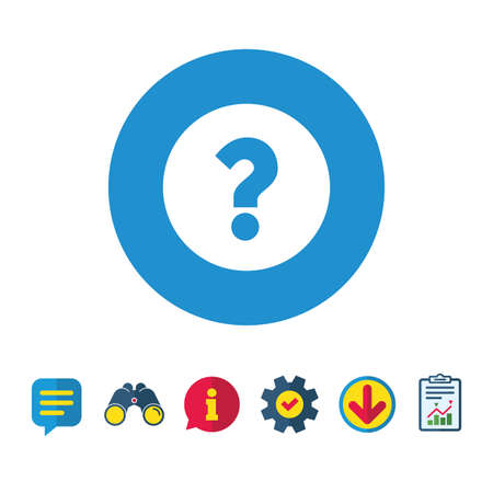 Question mark sign icon. Help symbol. FAQ sign. Information, Report and Speech bubble signs. Binoculars, Service and Download icons. Vector