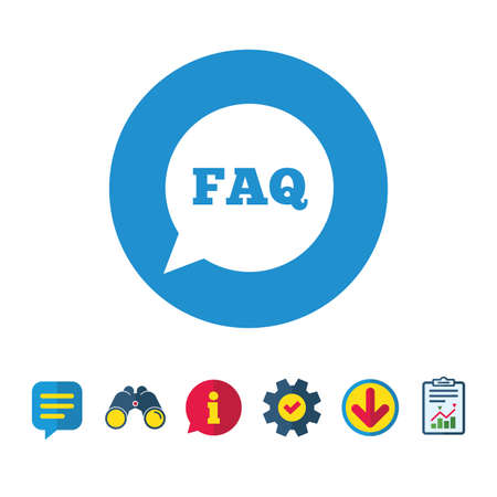 FAQ information sign icon. Help speech bubble symbol. Information, Report and Speech bubble signs. Binoculars, Service and Download icons. Vector