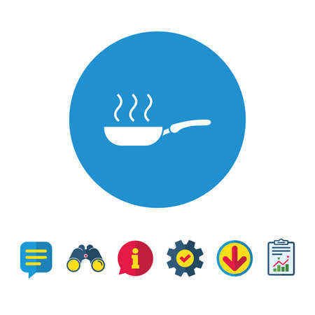 Frying pan sign icon. Fry or roast food symbol. Information, Report and Speech bubble signs. Binoculars, Service and Download icons. Vector