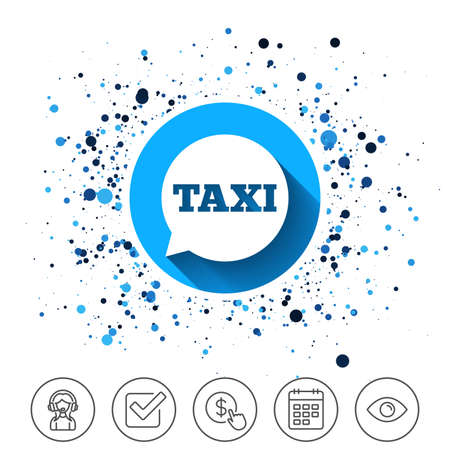 Button on circles background. Taxi speech bubble sign icon. Public transport symbol Calendar line icon. And more line signs. Random circles. Editable stroke. Vector