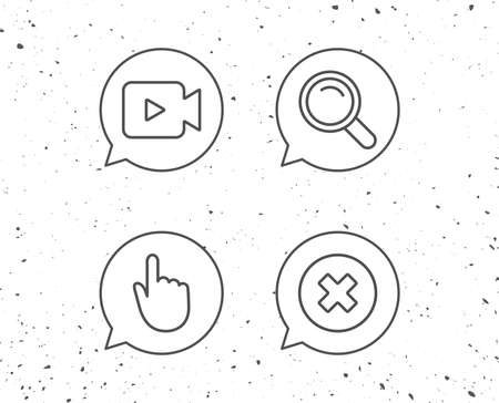 Speech bubbles with signs. Video camera, Search and Hand cursor line icons. Delete button and Magnifying glass sign. Grunge background. Editable stroke. Vector Illustration