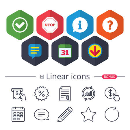 Calendar, Speech bubble and Download signs. Information icons. Stop prohibition and question FAQ mark signs. Approved check mark symbol. Chat, Report graph line icons. More linear signs. Vector Illustration