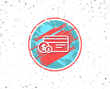 Grunge button with symbol. Credit card line icon. Banking Payment card with Coins sign. ATM service symbol. Random background. Vector Illustration