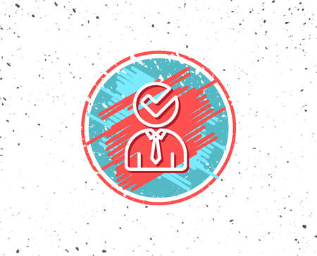 Grunge button with symbol. Human silhouette with Check line icon. Business or Education concept sign. Random background. Vector