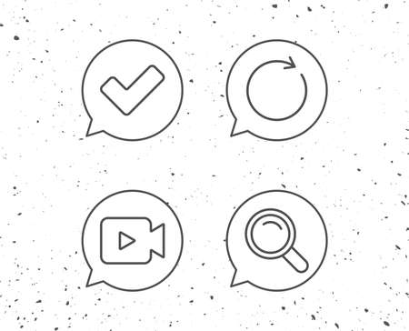 Speech bubbles with signs. Video camera, Search and Check line icons. Refresh sign. Grunge background. Editable stroke. Vector Ilustração