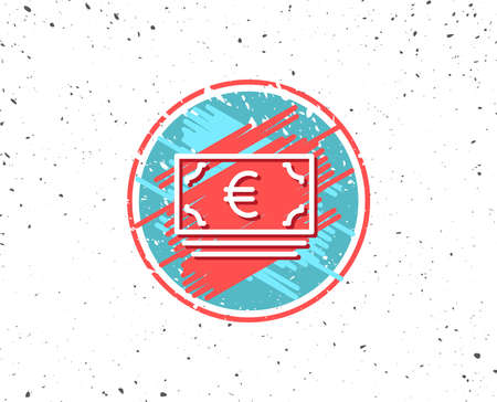 Grunge button with symbol. Cash money line icon. Banking currency sign. Euro or EUR symbol. Random background. Vector