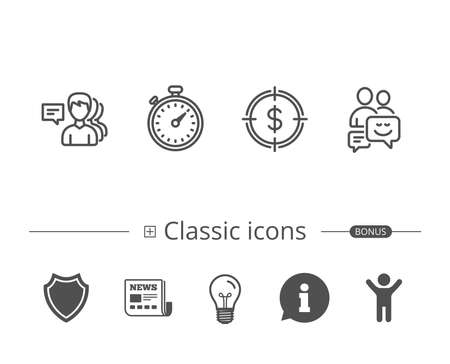 Group of people, Timer or Stopwatch and Chat line icons. Target aim with Dollar, Positive communication symbols. Information speech bubble sign. And more signs. Editable stroke. Vector