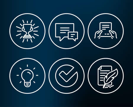 Set of light bulb, Verify and receive file icons. Trophy, comment and Feather signature signs. Lamp energy, selected choice, hold document. Winner cup, talk bubbles, Feedback. Editable stroke. Vector illustration.