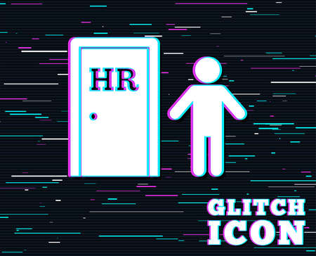 Glitch effect. Human resources sign icon. HR symbol. Workforce of business organization. Man at the door. Background with colored lines.