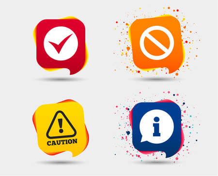 Information icons. Stop prohibition and attention caution signs. Approved check mark symbol. Speech bubbles or chat symbols.