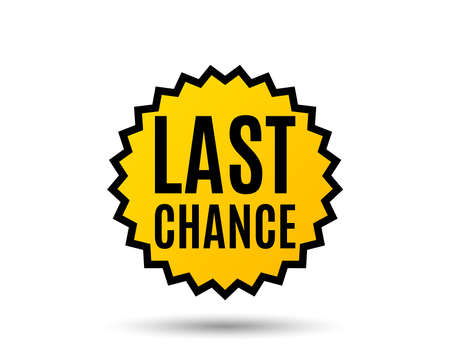 Last chance Sale. Special offer price sign. Advertising Discounts symbol. Star button. Graphic design element. Vector