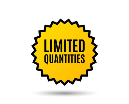Limited quantities symbol. Special offer sign. Sale. Star button. Graphic design element. Vector illustration. Иллюстрация