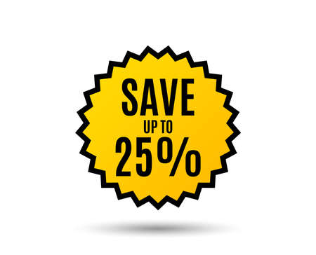 Save up to 25%. Discount Sale offer price sign. Special offer symbol. Star button. Graphic design element. Vector illustration.