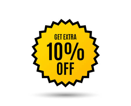 Get Extra 10% off Sale. Discount offer price sign. Special offer symbol. Save 10 percentages. Star button. Graphic design element.