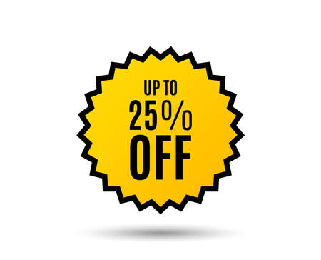 Up to 25% off Sale. Discount offer price sign. Special offer symbol. Save 25 percentages. Star button. Graphic design element.