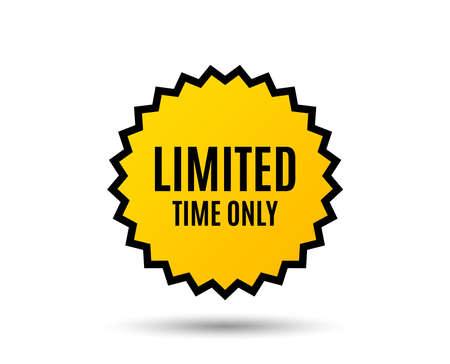 Limited time symbol. Special offer sign.