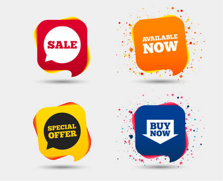 Sale icons. Special offer speech bubbles symbols. Buy now arrow shopping signs. Available now. Speech bubbles or chat symbols. Colored elements. Vector Vettoriali