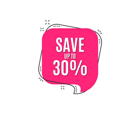 Save up to 30%. Discount Sale offer price sign. Special offer symbol. Speech bubble tag. Trendy graphic design element. Vector illustration. Standard-Bild - 96518003