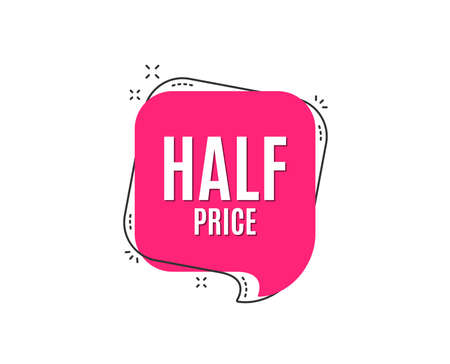 Half Price. Special offer Sale sign. Advertising Discounts symbol. Speech bubble tag. Trendy graphic design element. Vector Vectores