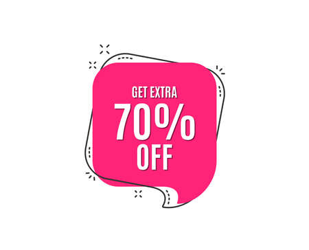 Get extra 70% off sale. Discount offer price sign. Special offer symbol. Save 70 percentages. Speech bubble tag. Trendy graphic design element. Vector illustration.